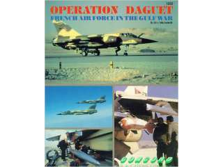 Operation Daguet : French Air Force in the Gulf War